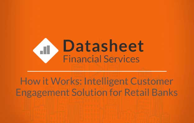 financial-services-how-it-works-intelligent-customer-engagement-solution-for-retail-banks