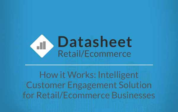 Datasheet-retail-how-it-works-intelligent-customer-engagement-solution-for-retail-businesses